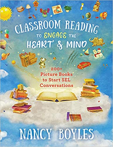 Classroom Reading to Engage the Heart and Mind-July